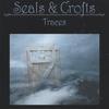 SEALS & CROFTS: Traces