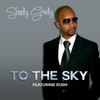 Shady Grady: To the Sky