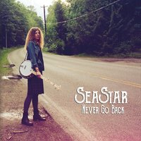 SeaStar | Never Go Back