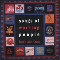 Seattle Labor Chorus | Songs of Working People