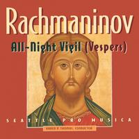 Seattle Pro Musica | Rachmaninov: All-Night Vigil