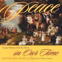 Seattle Pro Musica | Peace in Our Time