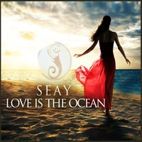 Seay | Love Is the Ocean EP