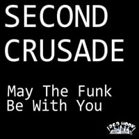 Second Crusade | May the Funk Be With You