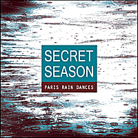 Secret Season | Paris Rain Dances