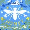 JONATHAN SEGEL: Honey