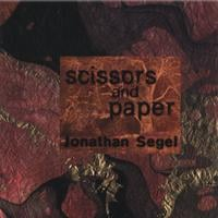 jonathan segel | Scissors and Paper
