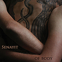 Senayit | Of Body