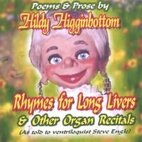 Steve Engle | Rhymes for Long Livers & Other Organ Recitals
