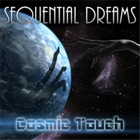 Sequential Dreams | Cosmic Touch