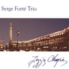 SERGE FORTÉ: Jazz'in Chopin