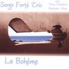 SERGE FORTE TRIO: La Boheme