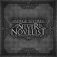 Serge Severe: Silver Novelist