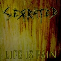 Serrated | Life Is Pain