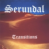 Serundal: Transitions