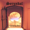 Serundal: Crossing Over