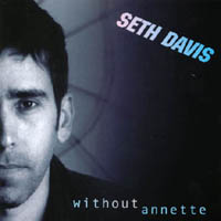 Seth Davis | Without Annette