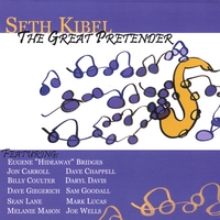 Seth Kibel | The Great Pretender