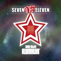 Seven Eleven | 25 Years and Still Funkin'