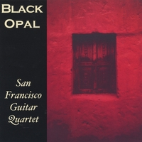 San Francisco Guitar Quartet | Black Opal