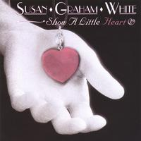Susan Graham White | Show A Little Heart