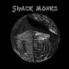 The Shack Monks: The Shack Monks