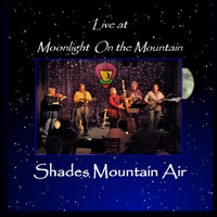 Shades Mountain Air | Live at Moonlight on the Mountain