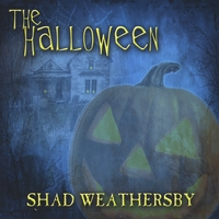 shad weathersby | the halloween