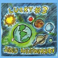 Shad Weathersby | Lucky #3