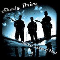 Shady Drive | Darker Shade of Blue