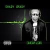 Shady Grady: Overflow