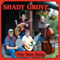 Shady Grove | One More Song