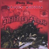 Shady Ray The Sinista: Shady Ray Presents Ghetto Militia Millitary Music