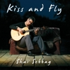 Sha� Sebbag: Kiss and Fly