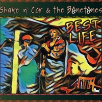 Shake N' Cor & The Bonetones | Best Life