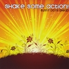 SHAKE SOME ACTION!: Sunny Days Ahead