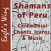 Various Artists | Shamans of Peru