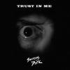 Shamus Dark: Trust in Me