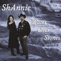 ShAnnie | Water Over Stones