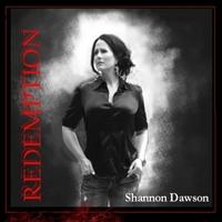 Shannon Dawson   Redemption   CD Baby Music Store