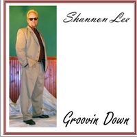 Shannon Lee: Groovin Down