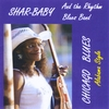 SharBaby and the Rhythm Blues Band: Chicago Blues Alabama Style