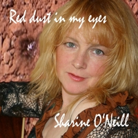Sharine O'Neill | Red Dust in My Eyes