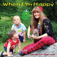 Sharon Novak | When I'm Happy