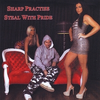 Sharp Practise | Steal With Pride