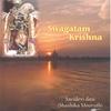 Shashika Mooruth [Sacidevi dasi]: Swagatam Krishna