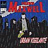 Shawn Maxwell: Urban Vigilante