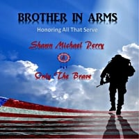 Shawn Michael Perry | Brother in Arms