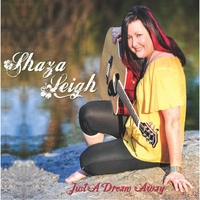 Shaza Leigh | Just a Dream Away