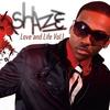Shaze: Love & Life, Vol 1